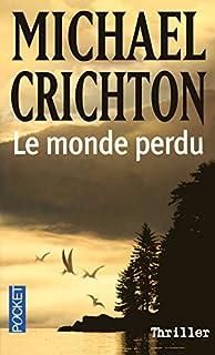 Jurassic Park : [2] : Le monde perdu, Crichton, Michael