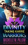 Taking Karre (Divinity Warriors) (Volume 4)