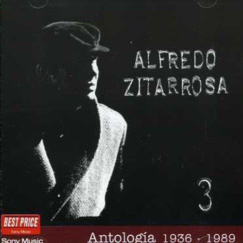 Alfredo Zitarrosa - Antología 3 (1936–1989) - Zortam Music