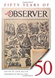 Fifty Years of the Texas Observer, , 1595340017