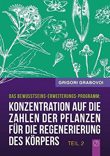Konzentration auf die Zahlen der Pflanzen für die Regenerierung des Körpers - Teil 2