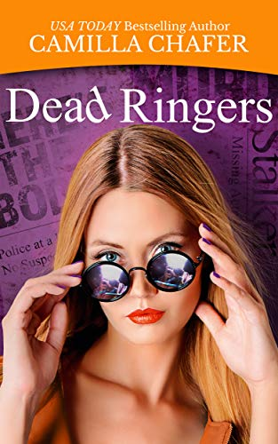 Dead Ringers (Deadlines Mysteries Book 3) by [Chafer, Camilla]