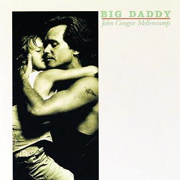 Image result for john mellencamp big daddy