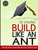 become an amazon mom - Build Like An Ant - How My Mom Helped Me Become Valedictorian