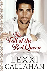 The Fall of the Red Queen (Self Made Men...Southern Style Book 3)
