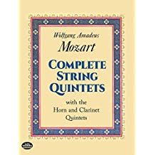 Complete String Quintets: with the Horn and Clarinet Quintets