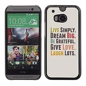 TopCaseStore / la caja del caucho duro de la cubierta de protección de la piel - Live Simply Dream Grateful Love Quote Laugh - HTC One M8