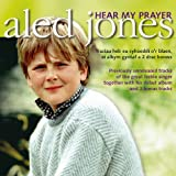 Aled Jones: Hear My Prayer