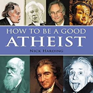 How to be a Good Atheist Audiobook