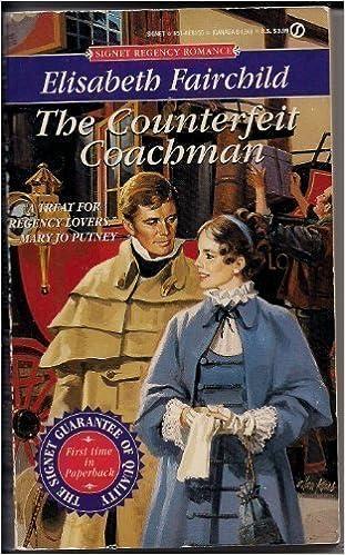 Counterfeit Coachman (Signet Regency Romance) by Elisabeth Fairchild (1994-11-01)