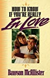 img - for How To Know If You're Really In Love book / textbook / text book