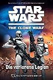 Star Wars The Clone Wars: Du entscheidest, Bd. 5: Die verlorene Legion