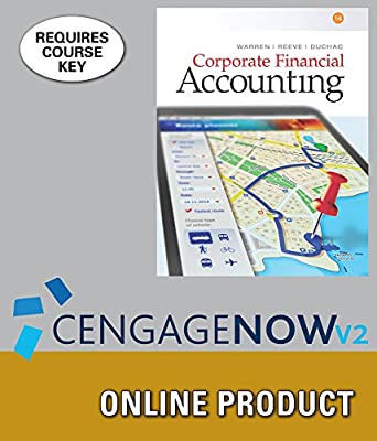 CengageNOWv2 for Warren/Reeve/Duchac's Corporate Financial Accounting, 14th Edition