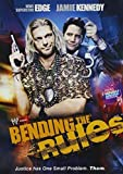 Bending the Rules by World Wrestling