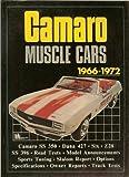 Camaro Muscle Cars, 1966-1972, Clarke, R. M., 0907073654
