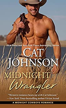 Midnight Wrangler (Midnight Cowboys) by [Johnson, Cat]