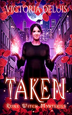 Taken (Rune Witch Mysteries Book 1)