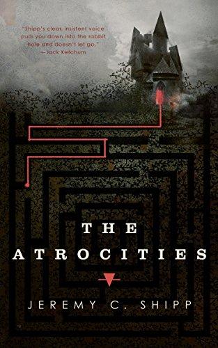 The Atrocities by [Shipp, Jeremy C.]