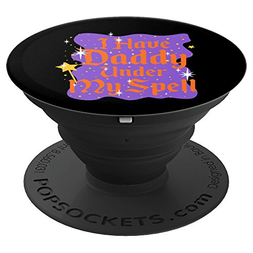 Daddy - Princess - Halloween - Treat or Trick - Scary - PopSockets Grip and Stand for Phones and -