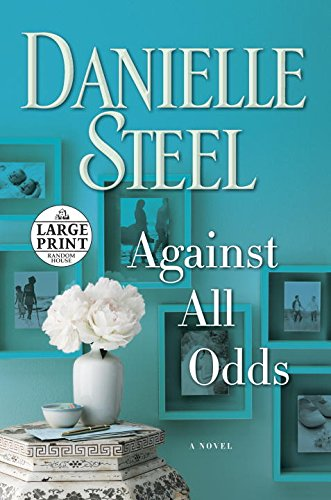 Against All Odds - Large Print: A Novel (Random House Large Print)