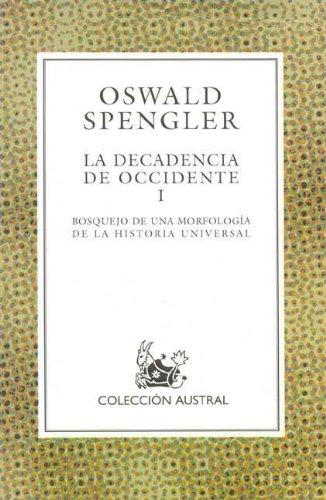 La decadencia de occidente, t.1: Amazon.es: Spengler, Oswald: Libros