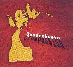 QUADRO NUEVO - Cinepassion - Amazon.com Music