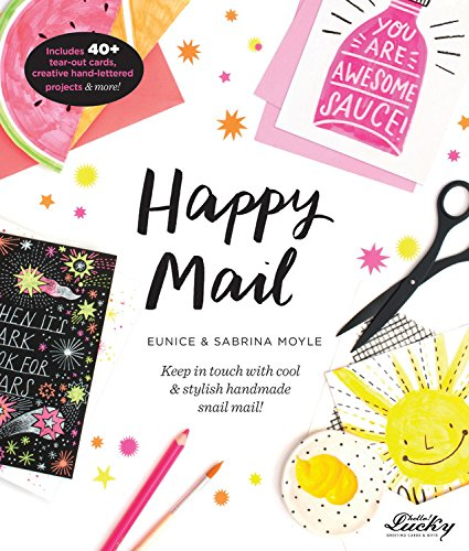 Happy Mail: Keep in touch with cool  stylish handmade snail mail!