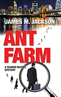 Ant Farm by James M Jackson ebook deal