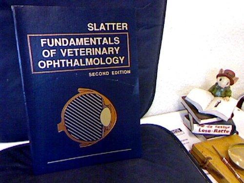 Fundamentals of Veterinary Ophthalmology by Douglas H. Slatter (1990-01-15) Slatters Fundamentals