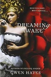 Dreaming Awake by Hayes, Gwen [Paperback(2012/1/3)]