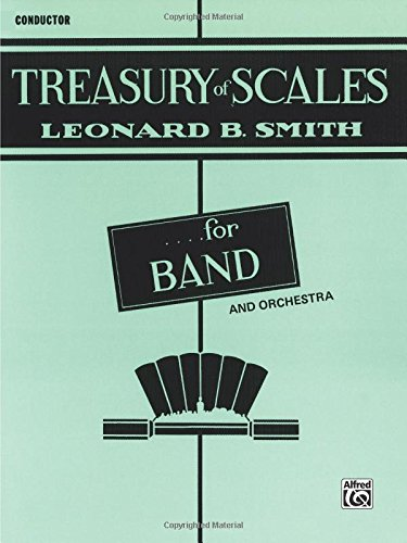 Treasury of Scales for Band and Orchestra: Conductor