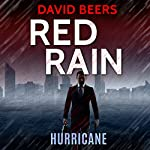 Hurricane: Red Rain Series, Book 3 | David Beers