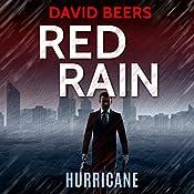 Hurricane: Red Rain Series, Book 3 | David Beers