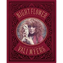 Night Flower: The Life & Art of Vali Myers by Vali Myers (2012-11-26)