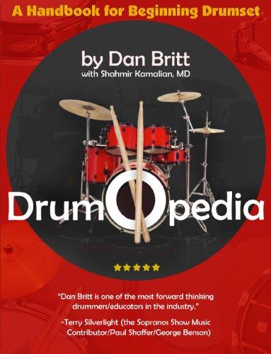 Drumopedia: A Handbook for Beginning Drumset [Dan Britt] (Tapa Blanda)