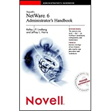 Novell's NetWare 6 Administrator's Handbook by Kelley J.P. Lindberg (2002-03-15)