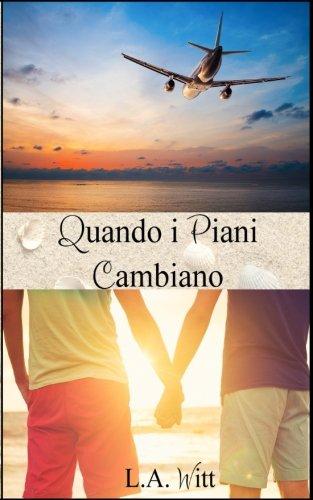quando-i-piani-cambiano-italian-edition