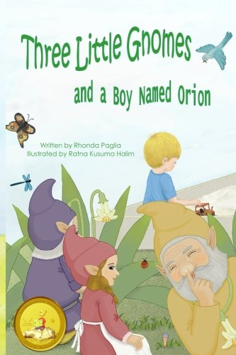 Three Little Gnomes and a Boy Named Orion: Adapted: Easy / Beginner Reader Verison for - Gnome 3