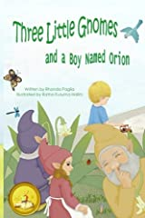 Three Little Gnomes and a Boy Named Orion: Adapted: Easy / Beginner Reader Verison for Kids Paperback