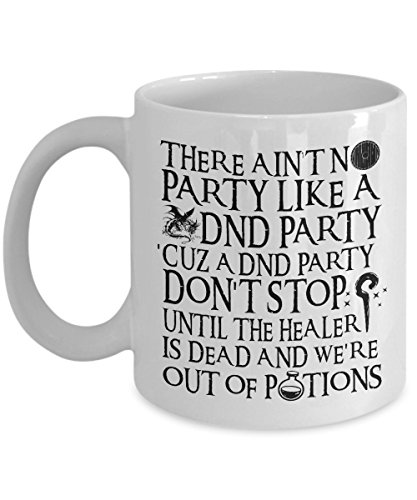 Ain't No Party Like a DND Party Mug - RPG Mug For Gamers Nerds and Geeks (White)]()