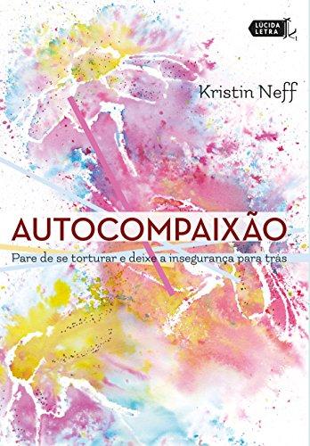 Autocompaixão - 9788566864465 - Livros na Amazon Brasil