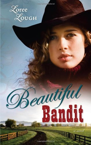- Beautiful Bandit (Lone Star Legends Book 1)