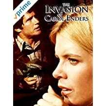 The Invasion of Carol Enders
