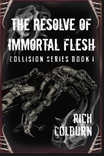 Fun Halloween Scavenger Hunts (The Resolve of Immortal Flesh (Collision Series) (Volume)