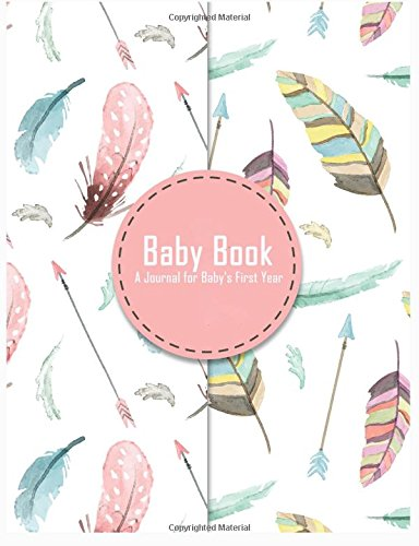Download Baby Book: A Journal for Baby's First Year PDF