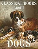 img - for Classical Books About Dogs: Boxed Set book / textbook / text book