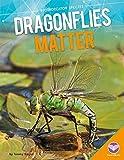 img - for Dragonflies Matter (Bioindicator Species) book / textbook / text book