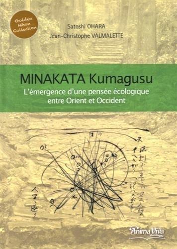 Minakata Kumagusu: L'émergence d'une pensée écologique entre Orient et Occident