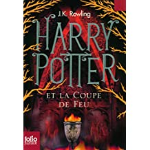 HARRY POTTER T.04 : ET LA COUPE DE FEU