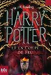 HARRY POTTER T.04 : ET LA COUPE DE FEU